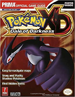 Pokemon XD: Gale of Darkness (Prima Official Game Guide ...
