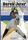 img - for Derek Jeter: Captain on and Off the Field (Sports Stars With Heart) book / textbook / text book