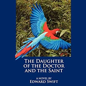 The Daughter of the Doctor and the Saint Audiobook