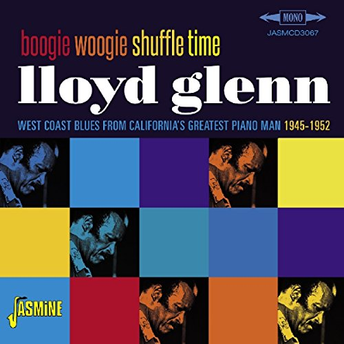 boogie-woogie-shuffle-time-west-coast-blues-from-californias-greatest-piano-man-1945-1952