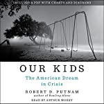 Our Kids: The American Dream in Crisis | Robert D. Putnam