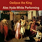 Oedipus the King: A Translation by F.L. Light |  Sophocles,F. L. Light