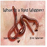 img - for What is a Red Wiggler? book / textbook / text book