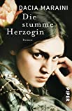 Die stumme Herzogin: Roman bei Amazon kaufen