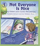 Not Everyone Is Nice: Helping Children Learn Caution with Strangers (Lets Talk)