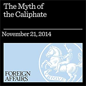 The Myth of the Caliphate Periodical