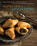 img - for Gluten-Free Small Bites: Sweet and Savory Hand-Held Treats for On-the-Go Lifestyles and Entertaining book / textbook / text book