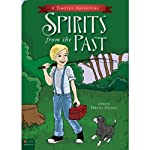Spirits from the Past: Timothy Adventures, Book 2 | Donna Deines