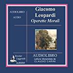 Operette Morali [Small Moral Works]   Giacomo Leopardi