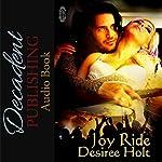 Joy Ride | Desiree Holt