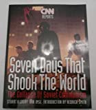 Cnn Reports Seven Days That Shook the World: The Collapse of Soviet Communism (1878685120) by Loory, Stuart