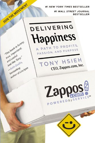 delivering-happiness-a-path-to-profits-passion-and-purpose