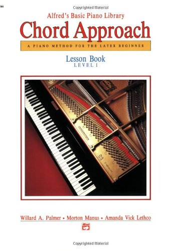 Alfred's Basic Piano Chord Approach Lesson Book, Bk 1 (Alfred's Basic Piano Library)