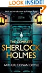 The Complete Sherlock Holmes: with an...