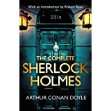 The Complete Sherlock Holmes: with an introduction from Robert Ryan ~ Arthur Conan Doyle