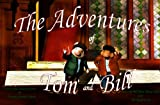 img - for The Adventures of Tom and Bill (Tom and Bill Meet Henry Ford Book 1) book / textbook / text book