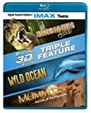Cover art for  3-D Triple Feature: Dinosaurs Alive! / Wild Ocean / Mummies (IMAX) [Blu-ray]