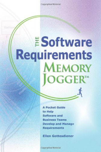 The Software Requirements Memory Jogger 1576810607 pdf