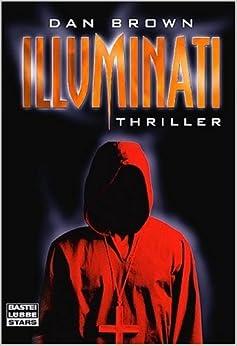 Illuminati (Angels and Demons, German Edition) (German) Hardcover