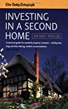 Wendy Pascoe Investing in a Second Home: 2nd edition: A Practical Guide for Would-be Property Investors - Holiday Lets, Long or Short Letting, Student Accommodation (Daily Telegraph)