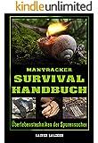 Mantracker Survival Handbuch: Überlebenstechniken der Spurensucher