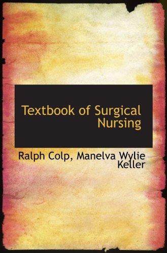 Textbook of Surgical Nursing