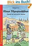 Kleiner Pilgersprachf�hrer: Spanisch...