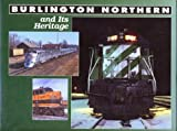 Burlington Northern and Its Heritage