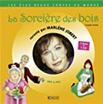 La sorci�re des bois (1CD audio)