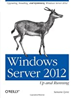 Windows Server 2012: Up and Running Front Cover