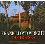 Frank Lloyd Wright The Houses ~ Alan Hess