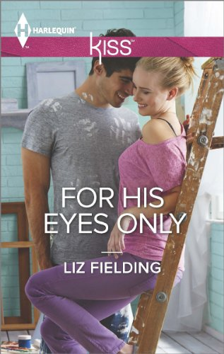 Liz Fielding - For His Eyes Only