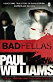 Badfellas (0241954746) by Williams, Paul