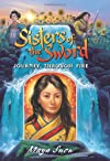 Sisters of the Sword 3: Journey Through Fire (Sisters of the Sword)