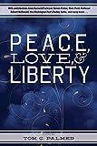 Peace, Love & Liberty