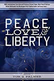 img - for Peace, Love & Liberty book / textbook / text book