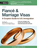img - for Fiance and Marriage Visas: A Couple's Guide to US Immigration book / textbook / text book