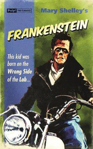Frankenstein (Pulp the Classics)
