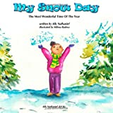 img - for My Snow Day (The Most Wonderful Time of The Year) (Volume 1) book / textbook / text book