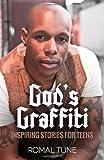 God's Graffiti: Inspiring Stories for Teens