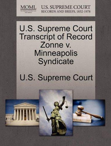 U.S. Supreme Court Transcript of Record Zonne v. Minneapolis Syndicate
