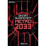 """Metro 2033: Romanvon """"Dmitry Glukhovsky"""""""