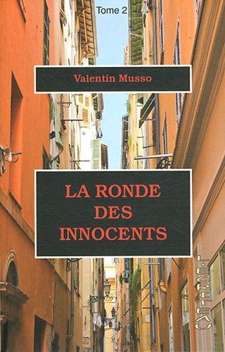 [La] Ronde des innocents. 02