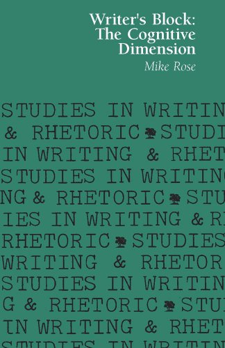 Writer's Block: The Cognitive Dimension (Studies in Writing and Rhetoric)