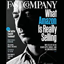 Audible Fast Company, February 2015  by Fast Company Narrated by Ken Borgers
