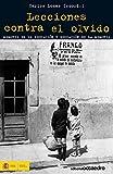 img - for Lecciones contra el olvido. Memoria de la educaci n y educaci n de la memoria (Spanish Edition) book / textbook / text book