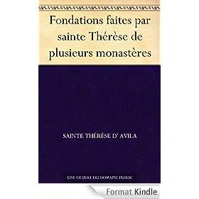 Fondations faites par sainte Th�r�se de plusieurs monast�res