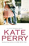 Mad About You: A Laurel Heights Novel (Volume 9)