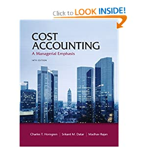 Cost Accounting Plus NEW MyAccountingLab With Pearson EText -- Access Card Package (14th Edition)