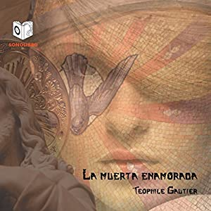 La Muerta Enamorada [The Death of Love] Hörbuch